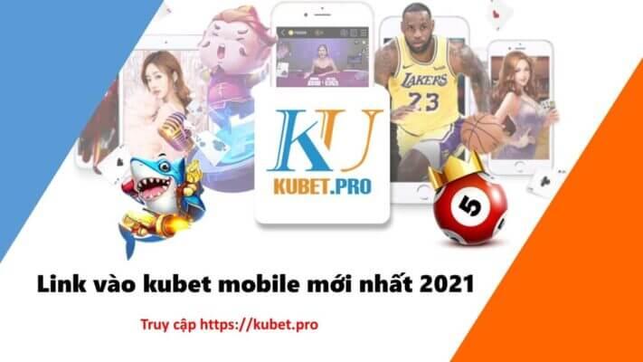 link-kubet-nhanh-nhat-2021