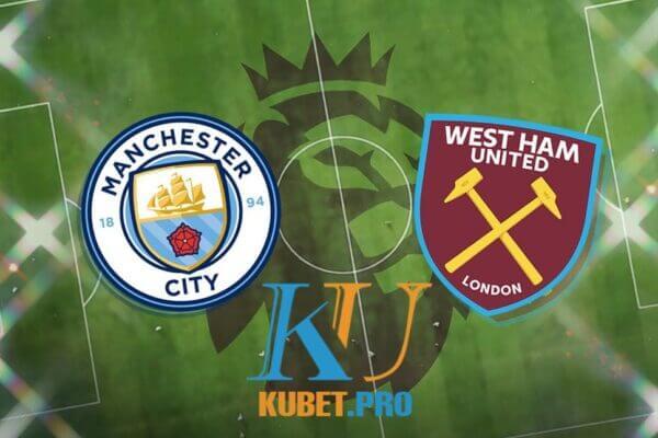 soi-keo-mc-vs-west-ham-19h30-27-2