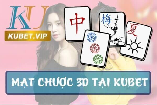 Trải nghiệm Mạt chược 3D (Mahjong Tiles) trò chơi mới tại kubet